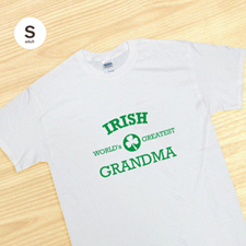 Irish Grandma, White T-Shirt