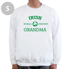 Irish Grandma, White Sweatshirt