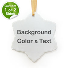 Your Text Personalized Snow Ornament (Custom 1-Side)