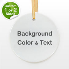 Your Text Personalized Round Ornament (Custom 1-Side)