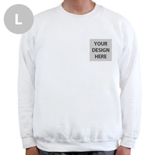 Create Your Own Print Your Logo White Sweatshirt, L