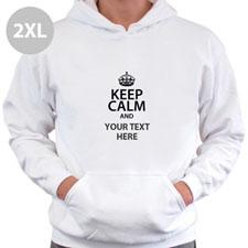 Keep Calm & Add Your Text Custom Hooded Sweater 2XL