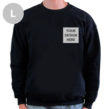 Create Your Own Print Your Logo Black Sweatshirt, L