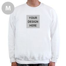 Design Your Own Image & Text Below White M Sweatshirt