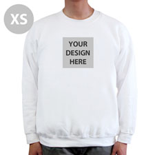Design Your Image & Text Below White Xs Sweatshirt