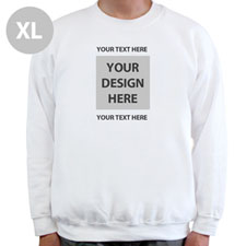 Create Your Own Image & Two Text Lines White Xl Sweatshirt