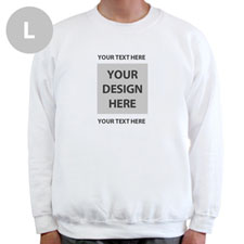 Create Your Own Image & Two Text Lines White L Sweatshirt