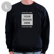 Create Your Own Image & Two Text Lines Black L Sweatshirt